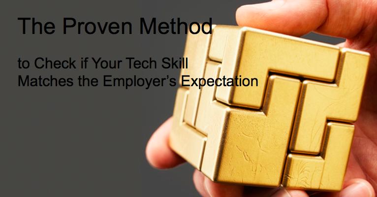 Check if Your Tech Skill Matches the Employer's Expectation